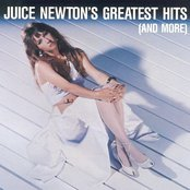 Juice Newton's Greatest Hits (And More)