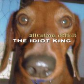 The Idiot King