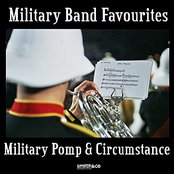 Military Band Favorites - Military Pomp & Ceremony
