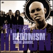 Hedonism (Just Because You Feel Good) (CD1)