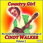 Country Girl: The Complete TranscriptionRecordings of Cindy Walker Vol. 1