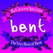 ReGrooveSpective - The Very Best of Bent