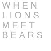 When Lions Meet Bears