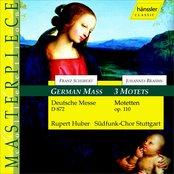 Schubert: German Mass, D. 872 / Brahms: 3 Motets, Op. 110