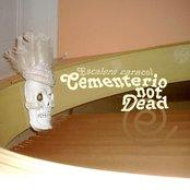 Cementerio Not Dead