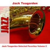 Jack Teagarden Selected Favorites, Vol. 2