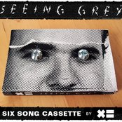 Seeing Grey (Cassette)