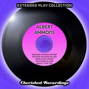 Albert Ammons - The Extended Play Collection, Volume 69