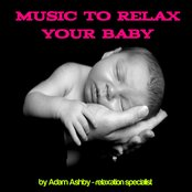 Music to Relax Your Baby