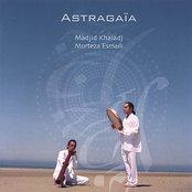 Astragaïa, Mystical Unity