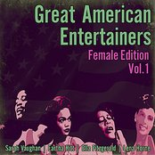 Great American Entertainers - Female Edition Vol .1