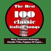 The Best 100 Classic Italian Songs Vol.2 (Mina, Domenico Modugno, Claudio Villa, Peppino Di Capri, Katia Ricciarelli, Adriano Celentano...)