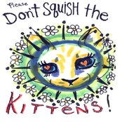 Don't Squish Kittens