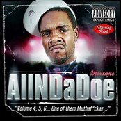 """AllNDaDoe """"Volume 4, 5, 6...One of them Muthaf*ckaz..."""""""