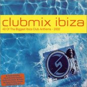Clubmix Ibiza 2002 (disc 2: By Night)