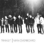 Man Overboard / Transit - Split