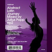 Abstract Latin Journey Mixed by Julius Papp EP2