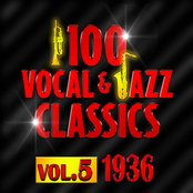 100 Vocal & Jazz Classics - Vol. 5 (1936)