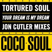 Your Dream is My Dream (Jon Cutler Mixes)