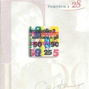Caetano E Gil - Tropicalia 2