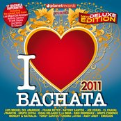 I Love Bachata 2011 (Summer Deluxe Edition)