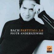 Bach :Partitas 1, 3 & 6