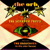 THE ORBSERVER in the star house (feat. Lee Scratch Perry)