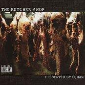 Esham Presents The Butcher Shop