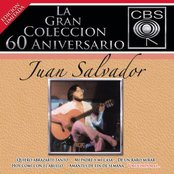 La Gran Coleccion Del 60 Aniversario CBS -Juan Salvador