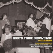 Roots Tribe Showcase: Love Jah More