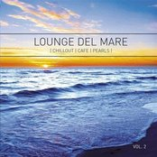 Lounge Del Mare Chillout Cafe Pearls, Volume 2