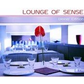 Lounge of Sense - Dinner Music