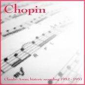 Chopin: Scherzo, Ballata, Barcarola, Impromptu, Etude (Chopin: Claudio Arrau, historic recording 1952-1957)
