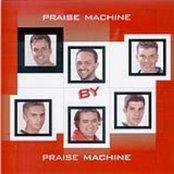 Praise Machine By Praise Machine