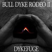 bulldykerodeo II: dykefuge