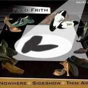 Nowhere, Sideshow, Thin Air