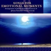 Songs for Emotional Moments - Arrangements of Johann Pachelbel's Canon in D