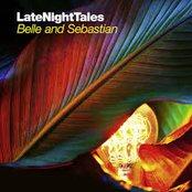 Late Night Tales - Belle & Sebastian (Remastered Edition)