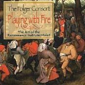 Playing with Fire: The Art of the Renaissance Instrumentalist