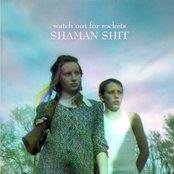 shaman shit