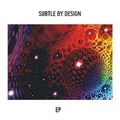 Subtle By Design - EP
