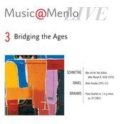 Bridging the Ages: Disc 3: Schnittke: Moz-Art for Two Violins, after Mozart K. 416d - Ravel: Violin Sonata - Brahms: Piano Quartet no. 1 in g minor, op. 25
