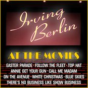 Irving Berlin At The Movies