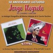 """50 Aniversario Luctuoso - Jorge Negrete """"El Charro Cantor"""" Vol. 2"""