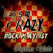 Let's Go Crazy: Rock Playlist