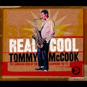 Real Cool: The Jamaican King Of The Saxophone '66-'77