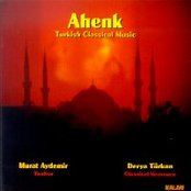 Ahenk (Turkish Classical Music)