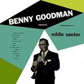 Benny Goodman Presents Arrangements By Eddie Sauter