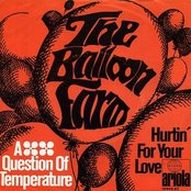 A Question of Temperature / Hurtin' for Your Love