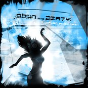 Down and Dirty (Compiled by Dj Dr3x)
